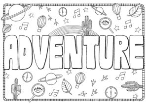 Colouring in page that reads 'Adventure'